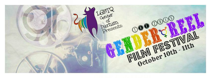 Gender Reel Film Festival 2015 Durham
